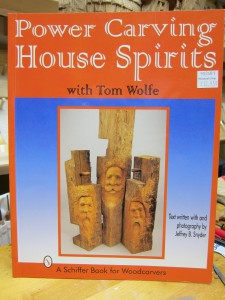 Power Carving House Spirits by Tom Wolfe