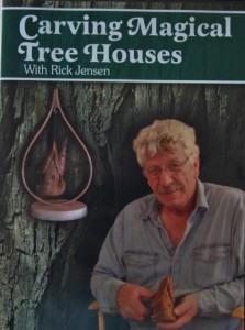 "Rick Jensen's DVD, ""Carving Magical Tree Houses"""